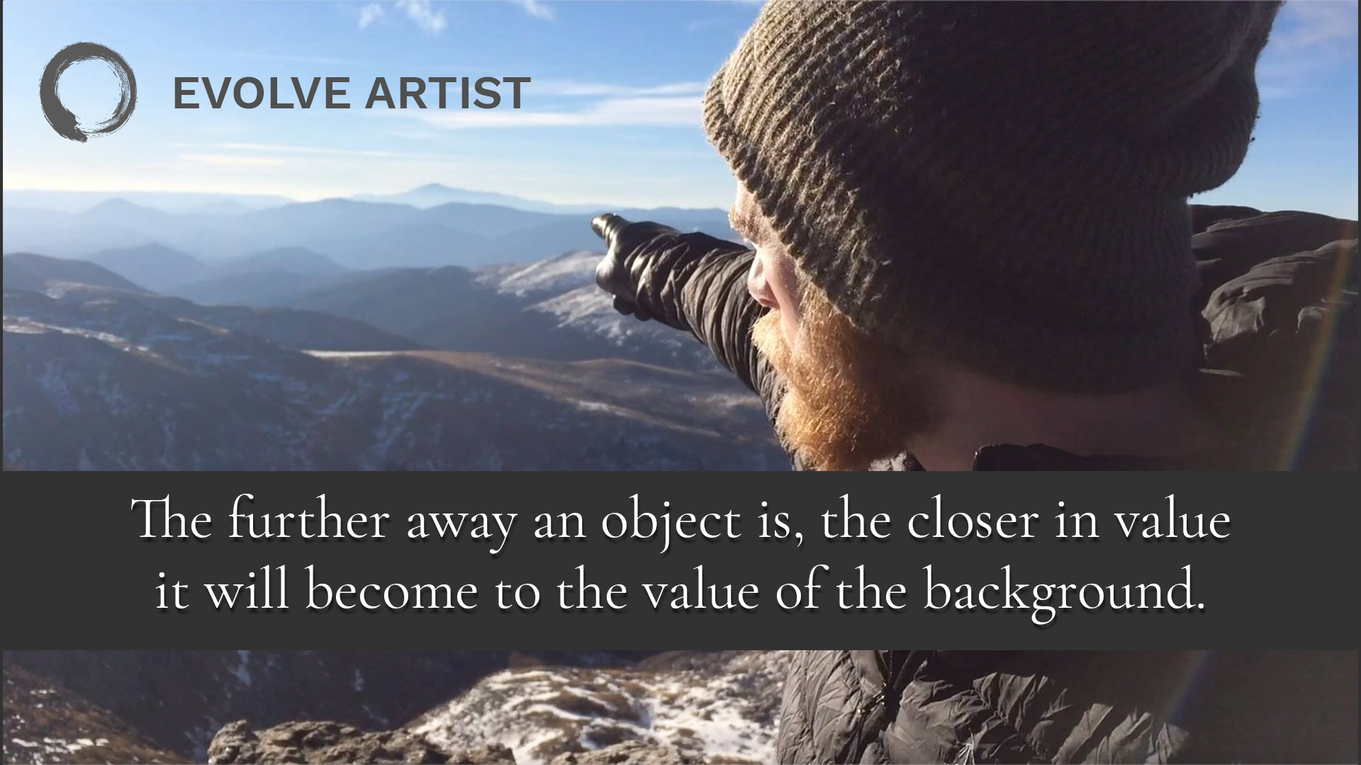 Objects further away are closer in value to the background