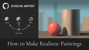 How to Make Realistic Paintings
